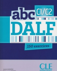 abc DALF 150 exercices niveau C1-C2 avec CD-MP3 audio
