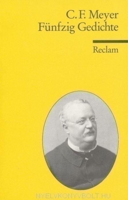 C. F. Meyer: Fünfzig Gedichte