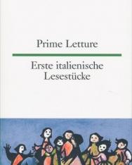 Prime Letture | Erste italienische Lesestücke (zweisprachige Ausgabe | olasz-német kétnyelvű kiadás)