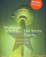 Wolfgang Schorlau: Die Letzte Flucht