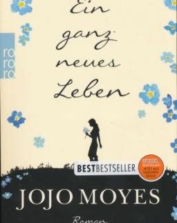 Jojo Moyes: Ein ganz neues Leben