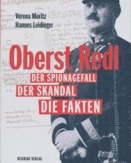 Oberst Redl. Der Spionagefall, der Skandal, die Fakten.