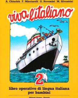 Viva L'Italiano 2 Libro Operativo di Lingua Italiana per Bambini