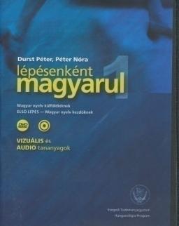 Lépésenként magyarul 1 Magyar nyelv külföldieknek 'Első lépés' DVD és Audio Cd(vizuális és audio tananyagok)
