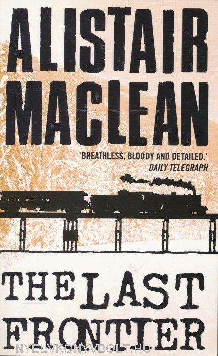 Alistair MacLean: The Last Frontier