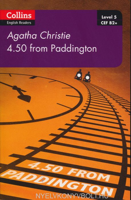 4.50 from Paddington - Collins Agatha Christie ELT Readers level 5