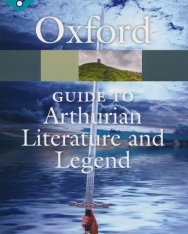 Oxford Guide to Arthurian Literature and Legend