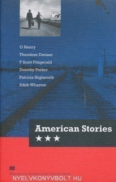 American Stories - Macmillan Literature Collections Level C2