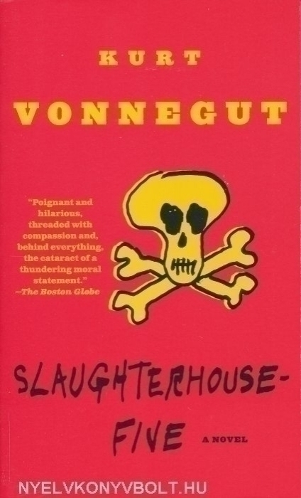Kurt Vonnegut: Slaughter-House-Five