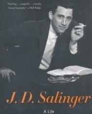 Kenneth Slavenski: J. D. Salinger - A Life