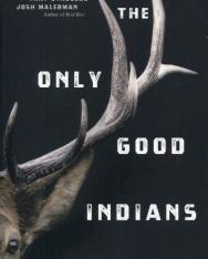 Stephen Graham Jones:The Only Good Indians
