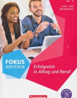 Fokus Deutsch C1 - Erfolgreich in Alltag und Beruf