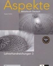 Aspekte 3 Lehrerhandreichungen - Mittelstufe Deutsch Niveau B2