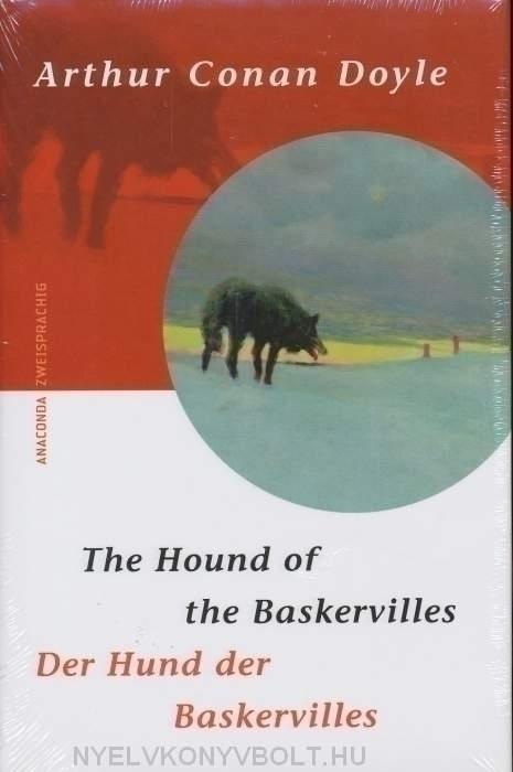 Arthur Conan Doyle: Der Hund von Baskervilles | The Hound of the Baskervilles - német-angol kétnyelvű kiadás