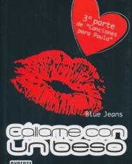 Blue Jeans: Callame Con Un Beso