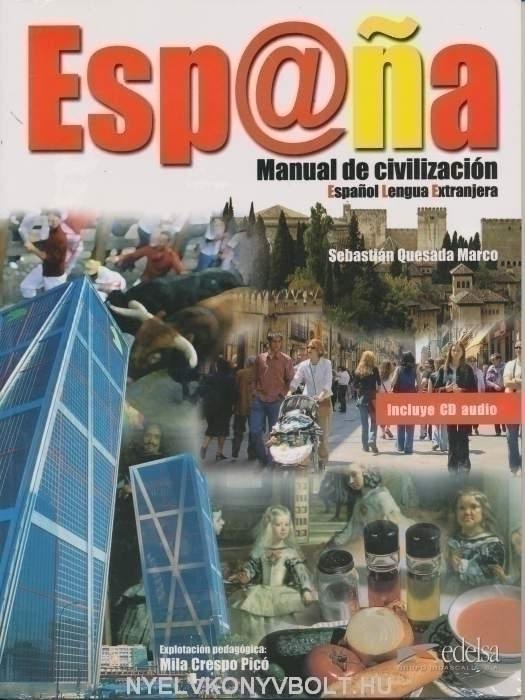 Esp@na - Manual de civilización - Incluye CD audio