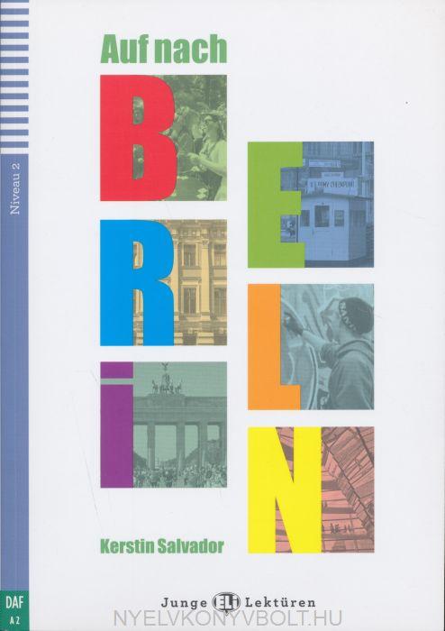 Auf nach Berlin mit CD Audio - Junge ELI Lektüren Niveau 2