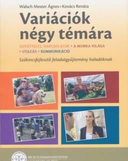 MagyarOK - Variációk négy témára - Tematikus szókincsfejlesztő feladatgyűjtemény haladóknak 1.
