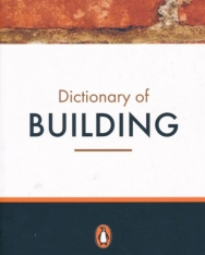 Dictionary of Building - Penguin Reference