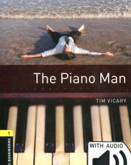 The Piano Man with Audio Download- Oxford Bookworms Library Level 1