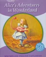 Alice's Adventures in Wonderland - Macmillan English Explorers Level 5
