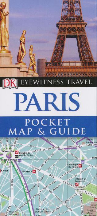 DK Eyewitness Pocket Map and Guide - Paris
