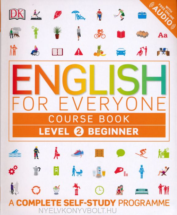English for Everyone Course Book Level 2 with Free Online Audio - A Complete Self-Study Programme