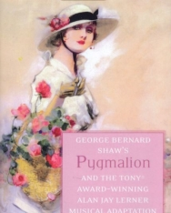 George Bernard Shaw: Pygmalion and My Fair Lady