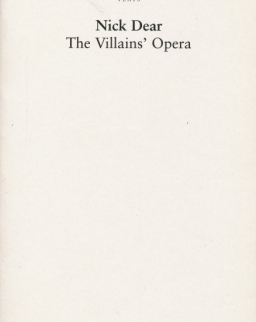 Nick Dear: The Villains' Opera