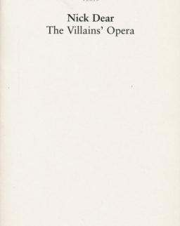 Nick Dear: The Villains' Opera