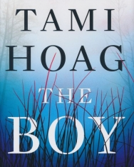 Tami Hoag: The Boy