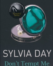 Sylvia Day: Don't Tempt Me