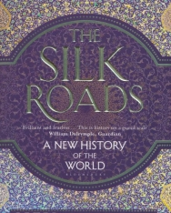 Peter Frankopan: The Silk Roads