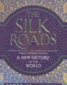 Peter Frankopan: The Silk Roads