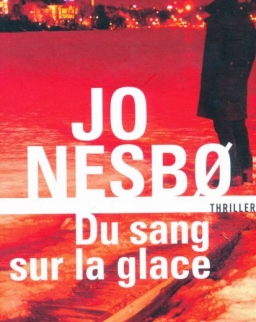 Jo Nesbo: Du sang sur la glace