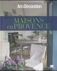 Maisons en Provence - Art &Decoration - Bilingue français-anglais