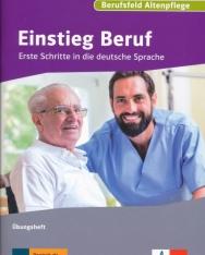 Einstieg Beruf - Berufsfeld Altenpflege: Erste Schritte in die deutsche Sprache