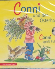 Conni und der Osterhase / Conni spielt Fußball - Hörspiel