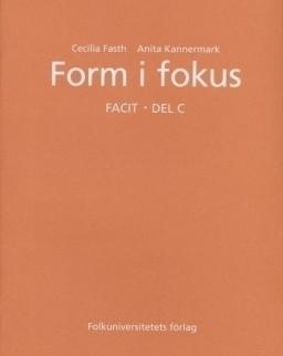 Form i fokus - Facit - Del C