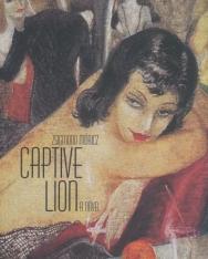 Móricz Zsigmond: Captive Lion (Rab oroszlán angol nyelven)