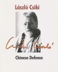 Csiki László: Chinese Defense (Kínai védelem angol nyelven)