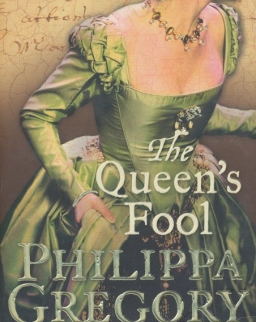 Philippa Gregory: The Queen's Fool
