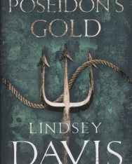 Lindsey Davis: Poseidon's Gold (Marcus Didus Falco Novel 4)