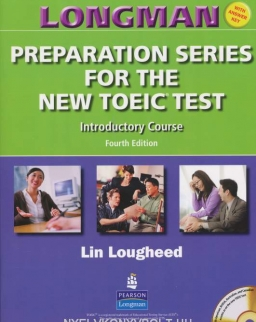 Longman Preparation Series for the New TOEIC Test Introductory Course with Key and Audio CD 4th Ed.