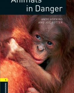 Animals in Danger Factfiles - Oxford Bookworms Library Level 1
