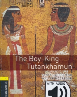 The Boy-King Tutankhamun with Audio Download - Oxford Bookworms Library Level 1