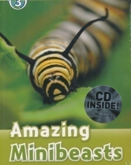 Amazing Minibeasts with Audio CD - Oxford Read and Discover Level 3