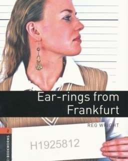 Ear-Rings from Frankfurt - Oxford Bookworms Library Level 2