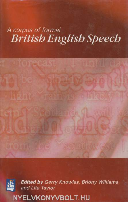 A corpus of formal British English Speech
