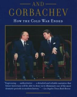 Jack F. Matlock Jr.: Raegan and Gorbachev: How the Cold War Ended